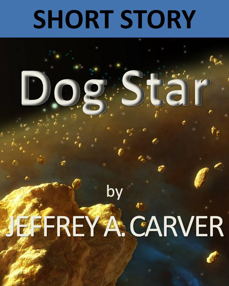 May 2012 science fiction worlds of jeffrey a carver both dovetail nicely with my own initiative the release of my short story dog star as a standalone ebook the dovetailing has to do with the fact that fandeluxe PDF