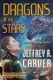 Dragons in the Stars by Jeffrey A. Carver