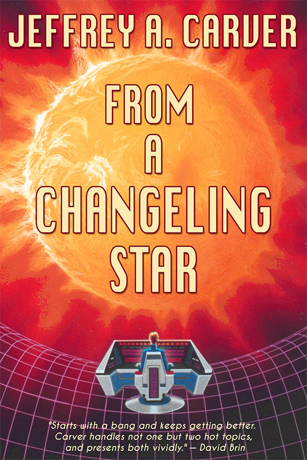 From a Changeling Star, by Jeffrey A. Carver