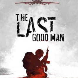 More Fine Reading: The Last Good Man