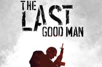 More Fine Reading: The Last Good Man