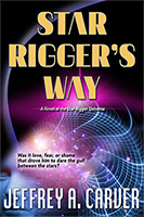 Star Rigger's Way by Jeffrey A. Carver