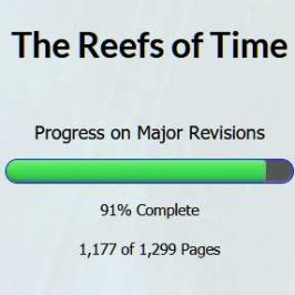 Progress on The Reefs of Time, and More Thoughts on the Pain and Joy of Rewriting